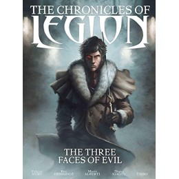 The Chronicles Of Legion Vol 4: Three Faces Of Evil HC