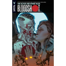 Bloodshot Vol 6: The Glitch And Other TP (Valiant)