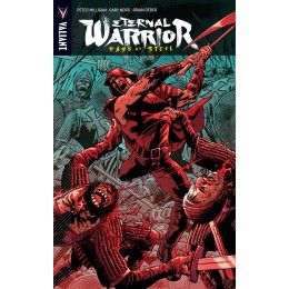 Eternal Warrior Vol 3: Days Of Steel TPB (Valiant)