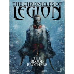 The Chronicles Of Legion Vol 3: Blood Brothers HC