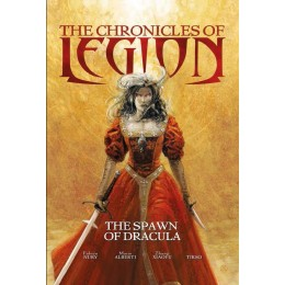 The Chronicles Of Legion Vol 2: The Spawn Of Dracula HC