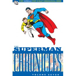 Superman Chronicles Vol 7 TP