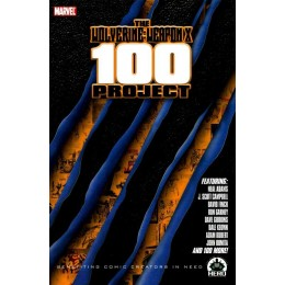 Wolverine: Weapon X 100 Project TPB (Marvel)