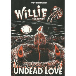 Willie the zombie: undead love