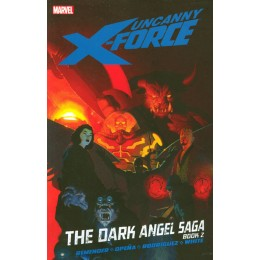 Uncanny X-Force Dark Angel Saga Book 2 Vol 4 TP