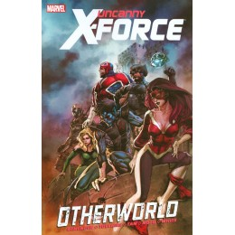 Uncanny X-Force Vol 5: Otherworld TPB (Marvel)