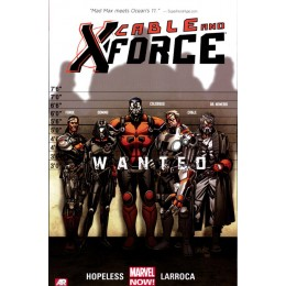 Cable and X Force Vol 1: Wanted TP (Marvel Now!)