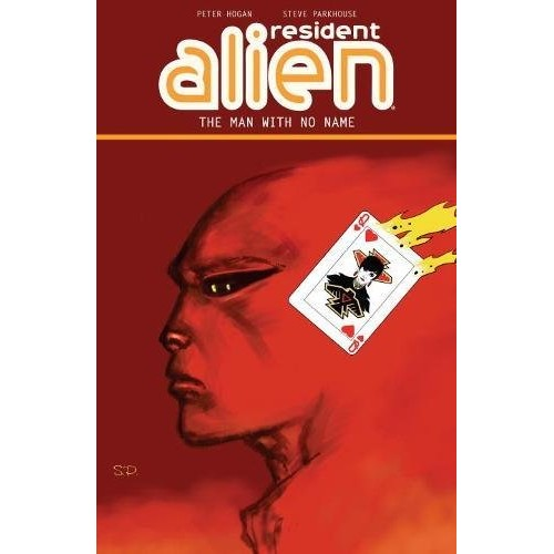 Resident Alien Vol 4: The Man with No Name TPB (Dark Horse)