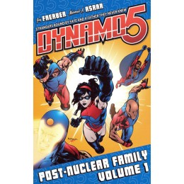 Dynamo 5 Vol 1 : Post-Nuclear Family TP
