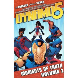 Dynamo 5 Vol 2: Moments Of Truth TP