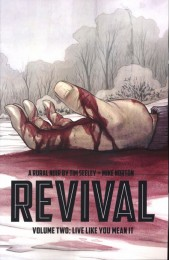 Revival: Live Like You Mean It Vol 2 TP