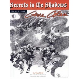 The Art & Life Of Gene Colan