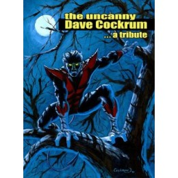 The Uncanny Dave Cockrum a tribute
