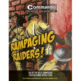 Commando: Rampaging Raiders TP