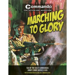 Commando: Marching To Glory TP