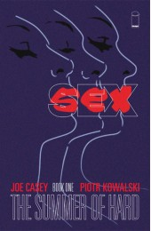 Sex: The Summer Of Hard Book 1 TP