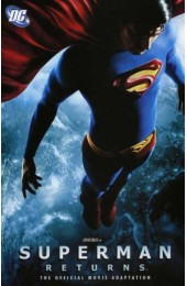 Superman Returns: The Movie and Other Tales of the Man of Steel TPB (DC)