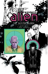 Resident Alien Vol 2: The Suicide Blonde TPB (Dark Horse)