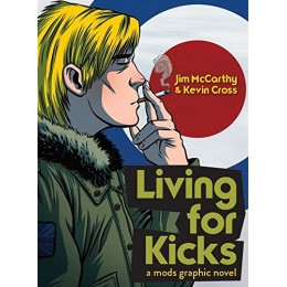Living for Kicks: A Mods Graphic Novel TPB (Omnibus Press)