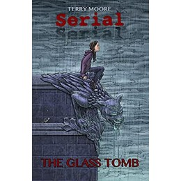 Serial Vol. 1: The Glass Tomb TP