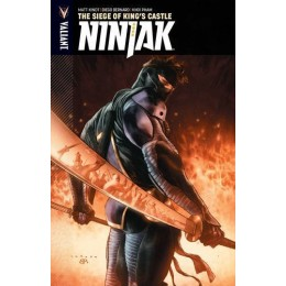 Ninjak Vol 4: The Siege of King's Castle TPB (Valiant)