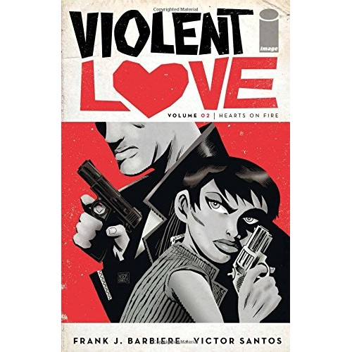 Violent Love Vol 2: Hearts on Fire TPB (Image)