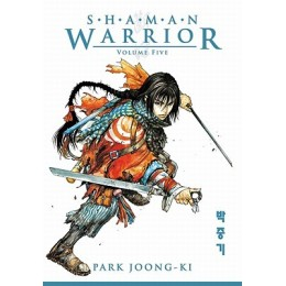 Shaman Warrior Vol 5