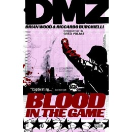 DMZ Vol 6: Blood In The Game TP