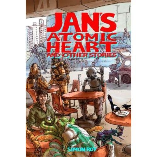 Jans Atomic Heart And Other Stories