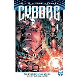 Cyborg Rebirth Vol 1: The Imitation Of Life TPB (DC)