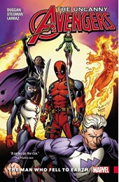 Uncanny Avengers Unity Vol 2: The Man Who Fell to Earth TPB (Marvel)