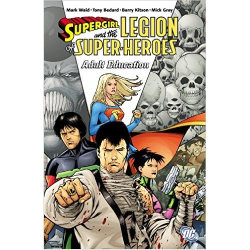 Supergirl and the Legion of Super-Heroes: Adult Education TPB (DC)