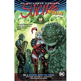 Suicide Squad Rebirth Vol 3: Burning Down The House TPB (DC)