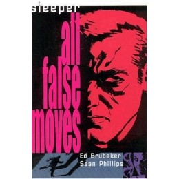 Sleeper Vol 2 : All False Moves TP