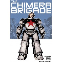 The Chimera Brigade Book One HC