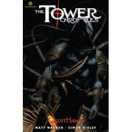The Tower Chronicles: Geisthawk Vol 3 TP