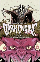 Dark Engine:  The Art Of Destruction Vol 1 TP