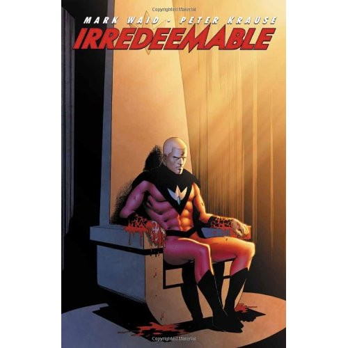 Irredeemable Vol 3 TP