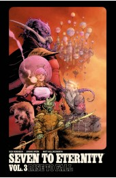 Seven To Eternity Vol 3: Rise To Fall TP (Image)