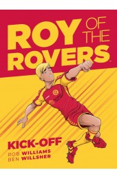 Roy Of The Rovers: Kick-Off HC (Rebellion)