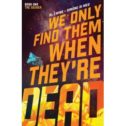 We Only Find Them When They're Dead Vol. 1 TP