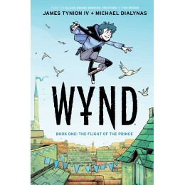 Wynd Book One: Flight of the Prince TP