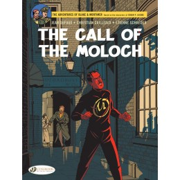 Blake & Mortimer- The Call of the Moloch: The Sequel to the Septimus Wave (Vol. 27)