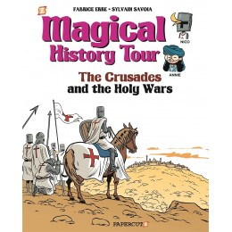 Magical History Tour #4: The Crusades Hardcover