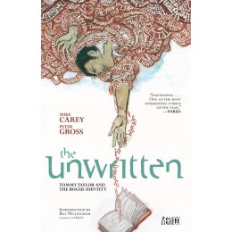 Unwritten Vol 1: Tommy Taylor and the Bogus Identity TPB (Vertigo)