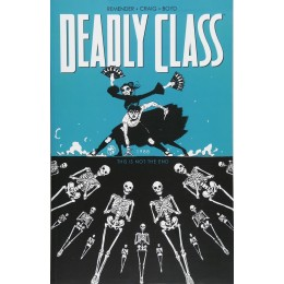 Deadly Class Volume 6: This Is Not the End TP (Image)