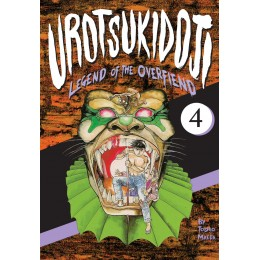 Urotsukidoji: Legend of the Overfiend, Vol 4