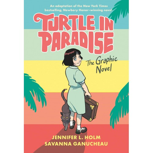 Turtle in Paradise: The Graphic Novel Paperback