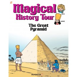 Magical History Tour #1: The Great Pyramid Hardcover