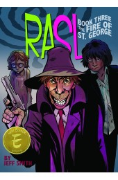 Rasl Book Three: The Fire Of St.George